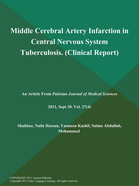 Middle Cerebral Artery Infarction in Central Nervous System Tuberculosis (Clinical Report)