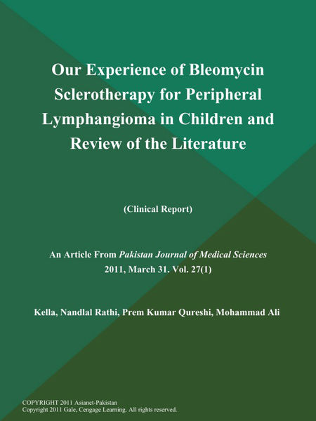 Our Experience of Bleomycin Sclerotherapy for Peripheral Lymphangioma in Children and Review of the Literature (Clinical Report)