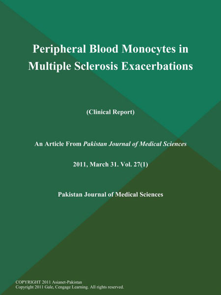 Peripheral Blood Monocytes in Multiple Sclerosis Exacerbations (Clinical Report)