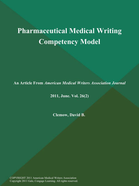 Pharmaceutical Medical Writing Competency Model