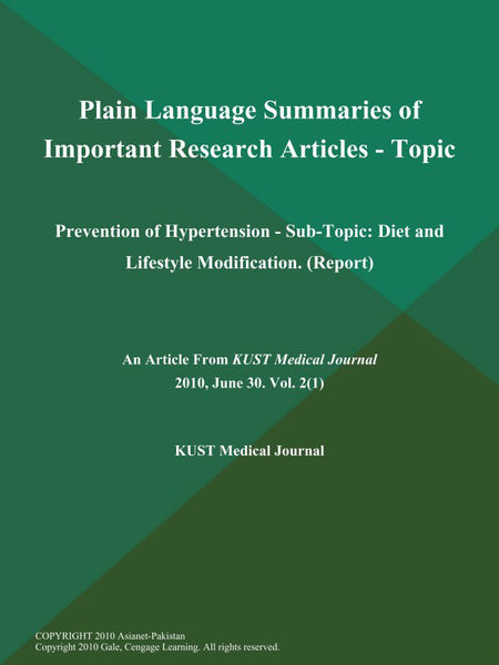 Plain Language Summaries of Important Research Articles - Topic: Prevention of Hypertension - Sub-Topic: Diet and Lifestyle Modification (Report)