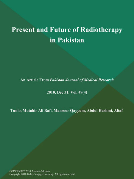 Present and Future of Radiotherapy in Pakistan