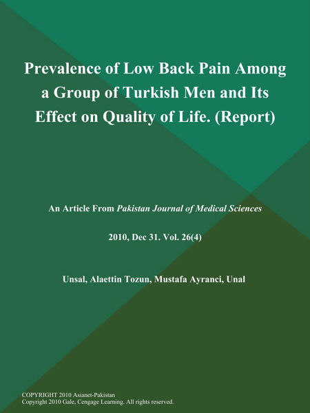 Prevalence of Low Back Pain Among a Group of Turkish Men and Its Effect on Quality of Life (Report)