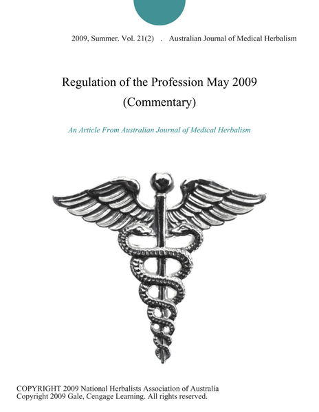 Regulation of the Profession May 2009 (Commentary)