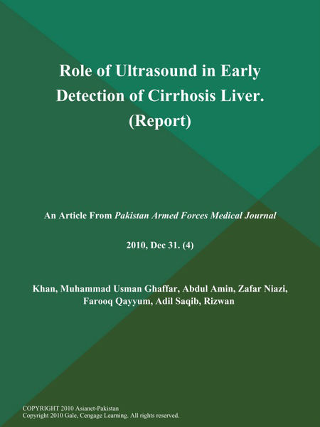 Role of Ultrasound in Early Detection of Cirrhosis Liver (Report)