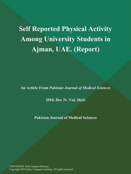 Self Reported Physical Activity Among University Students in Ajman, Uae (Report)