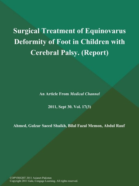 Surgical Treatment of Equinovarus Deformity of Foot in Children with Cerebral Palsy (Report)