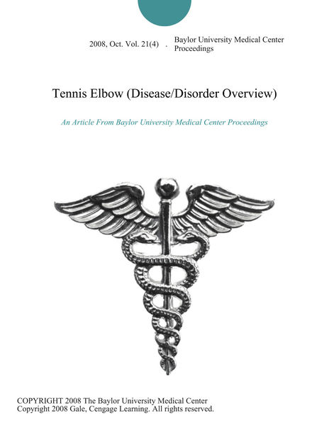 Tennis Elbow (Disease/Disorder Overview)