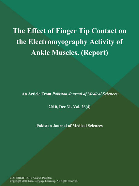 The Effect of Finger Tip Contact on the Electromyography Activity of Ankle Muscles (Report)