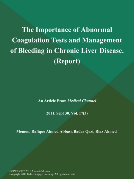 The Importance of Abnormal Coagulation Tests and Management of Bleeding in Chronic Liver Disease (Report)