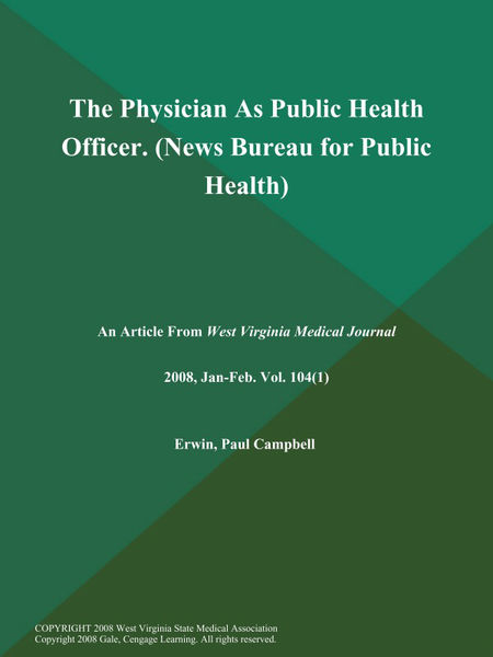 The Physician As Public Health Officer (News: Bureau for Public Health)