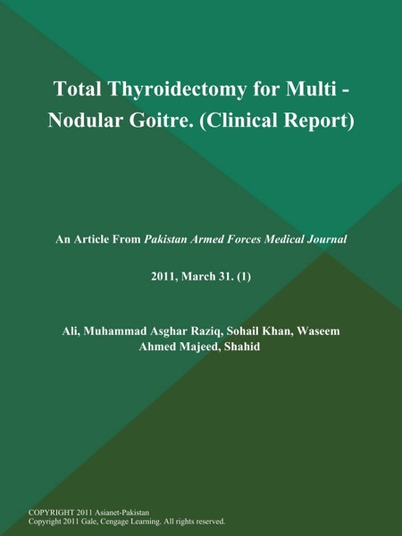 Total Thyroidectomy for Multi - Nodular Goitre (Clinical Report)