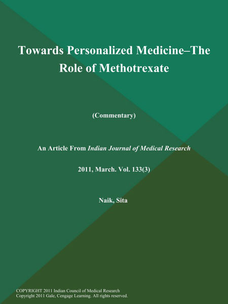 Towards Personalized Medicine--the Role of Methotrexate (Commentary)