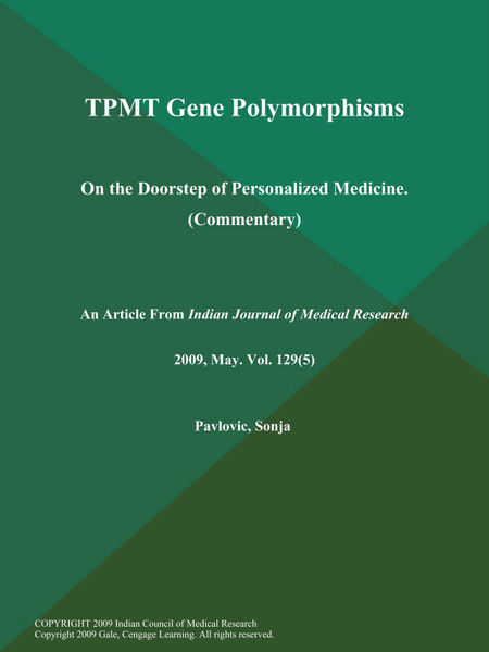 TPMT Gene Polymorphisms: On the Doorstep of Personalized Medicine (Commentary)