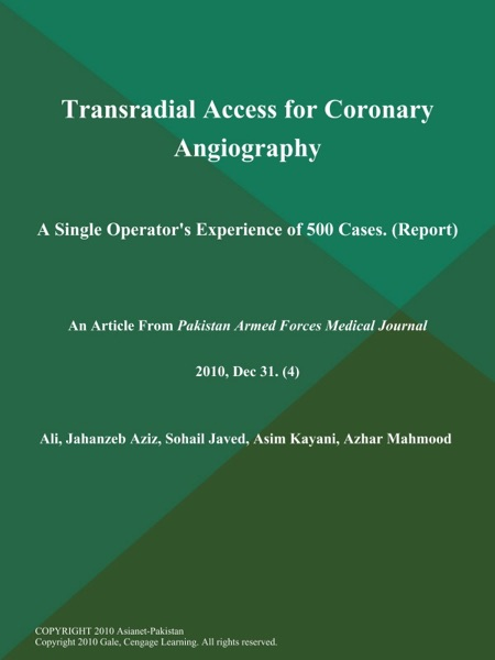 Transradial Access for Coronary Angiography: A Single Operator's Experience of 500 Cases (Report)