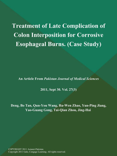 Treatment of Late Complication of Colon Interposition for Corrosive Esophageal Burns (Case Study)