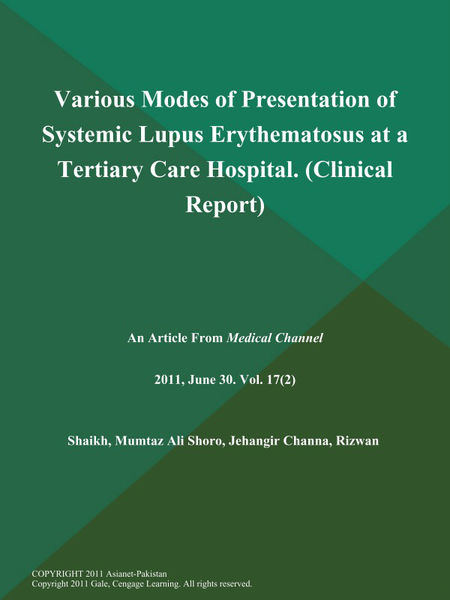Various Modes of Presentation of Systemic Lupus Erythematosus at a Tertiary Care Hospital (Clinical Report)