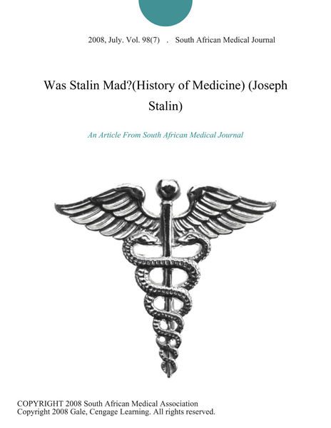 Was Stalin Mad?(History of Medicine) (Joseph Stalin)
