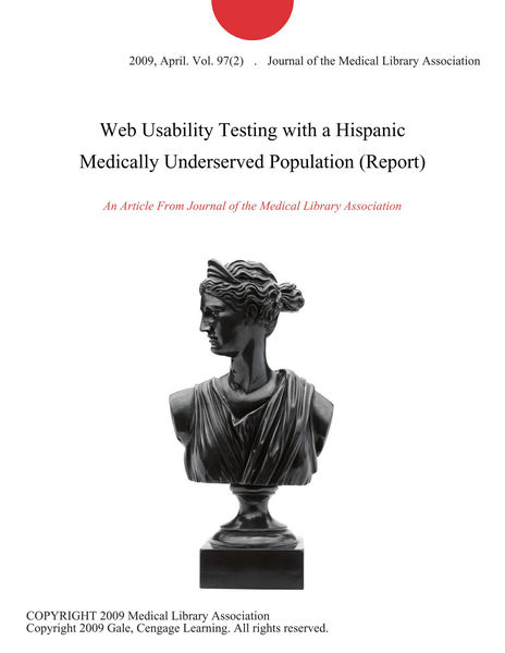 Web Usability Testing with a Hispanic Medically Underserved Population (Report)
