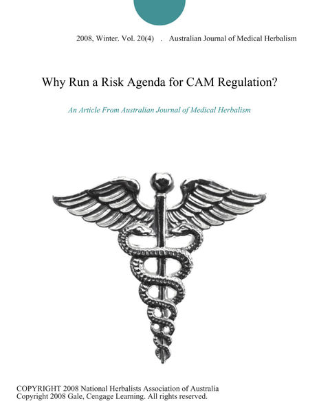 Why Run a Risk Agenda for CAM Regulation?