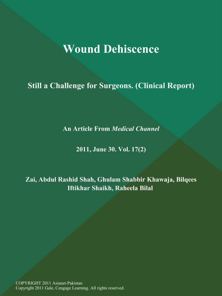Wound Dehiscence: Still a Challenge for Surgeons (Clinical Report)