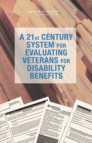 A 21st Century System for Evaluating Veterans for Disability Benefits