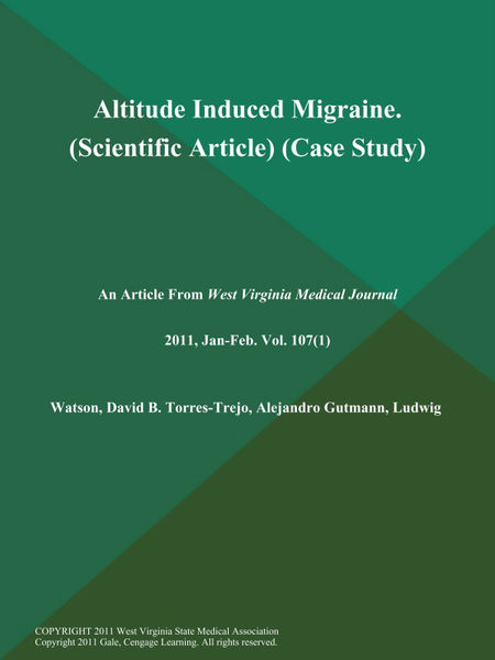 Altitude Induced Migraine (Scientific Article) (Case Study)