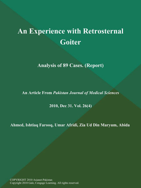 An Experience with Retrosternal Goiter: Analysis of 89 Cases (Report)