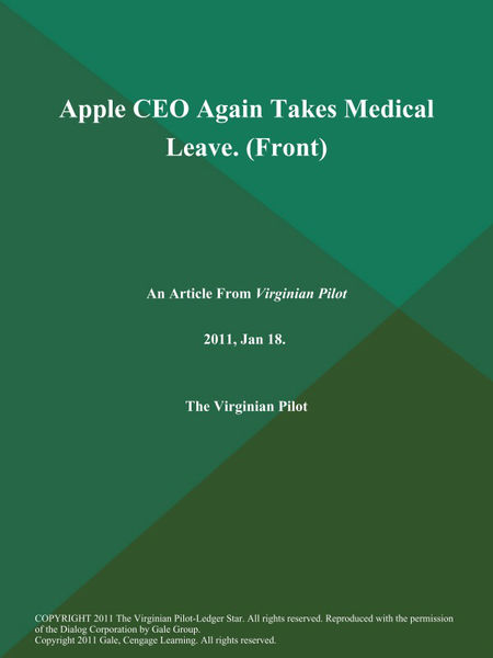 Apple CEO Again Takes Medical Leave (Front)