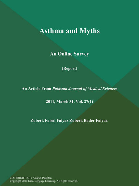 Asthma and Myths: An Online Survey (Report)