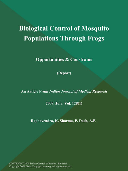 Biological Control of Mosquito Populations Through Frogs: Opportunities & Constrains (Report)