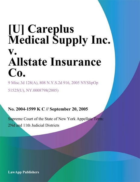 Careplus Medical Supply Inc. v. Allstate Insurance Co.