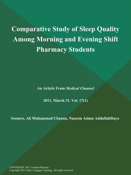 Comparative Study of Sleep Quality Among Morning and Evening Shift Pharmacy Students