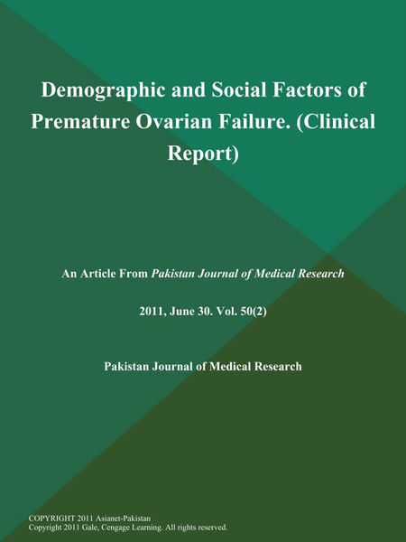 Demographic and Social Factors of Premature Ovarian Failure (Clinical Report)