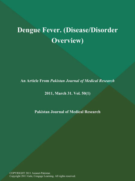 Dengue Fever (Disease/Disorder Overview)
