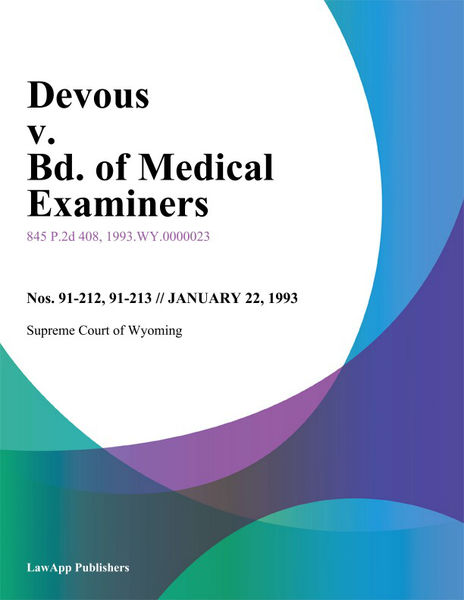 Devous V. Bd. Of Medical Examiners