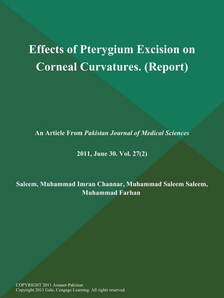 Effects of Pterygium Excision on Corneal Curvatures (Report)