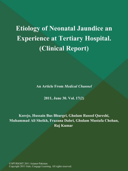 Etiology of Neonatal Jaundice an Experience at Tertiary Hospital (Clinical Report)