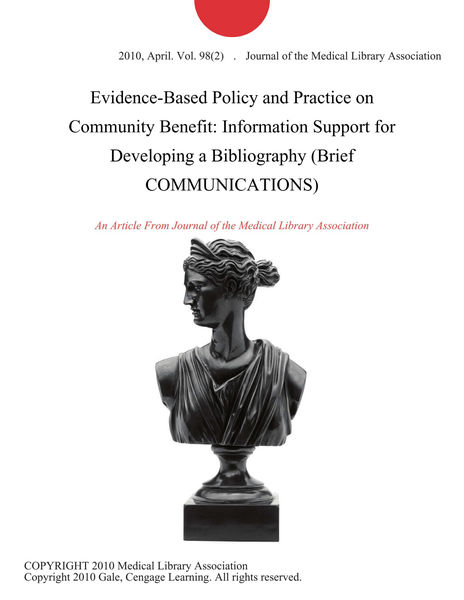 Evidence-Based Policy and Practice on Community Benefit: Information Support for Developing a Bibliography (Brief COMMUNICATIONS)