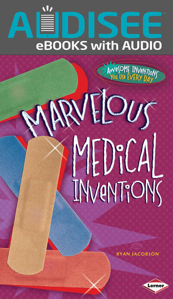 Marvelous Medical Inventions (Enhanced Edition)