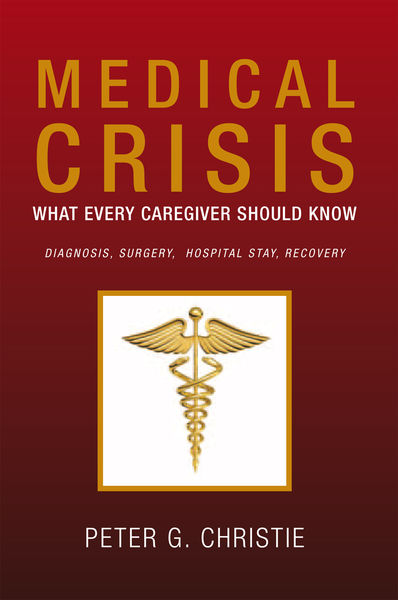 Medical Crisis: What Every Caregiver Should Know