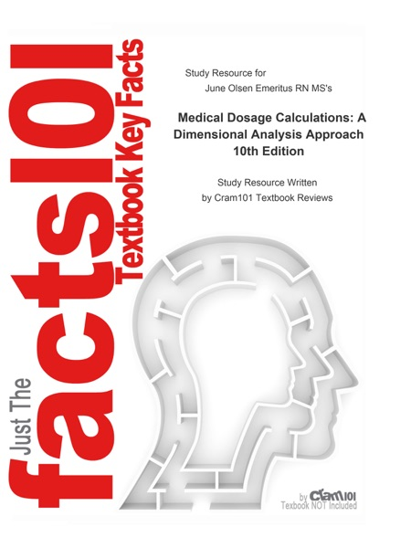 Medical Dosage Calculations, A Dimensional Analysis Approach