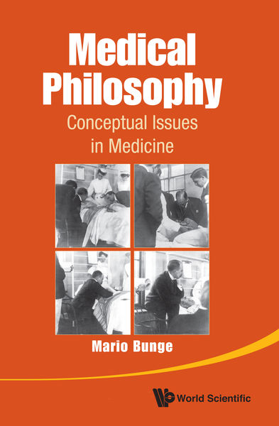 Medical Philosophy: Conceptual Issues in Medicine