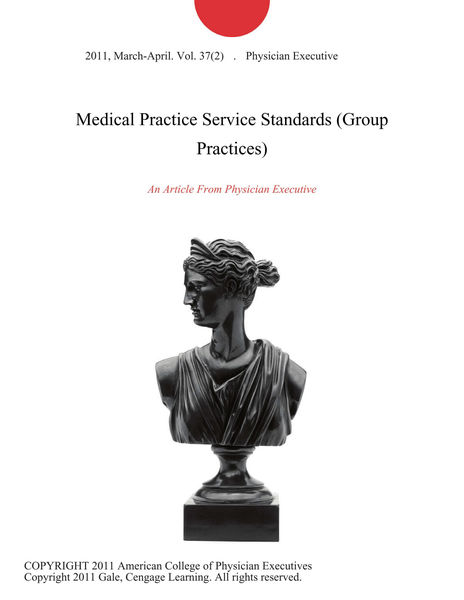 Medical Practice Service Standards (Group Practices)