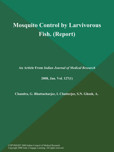 Mosquito Control by Larvivorous Fish (Report)