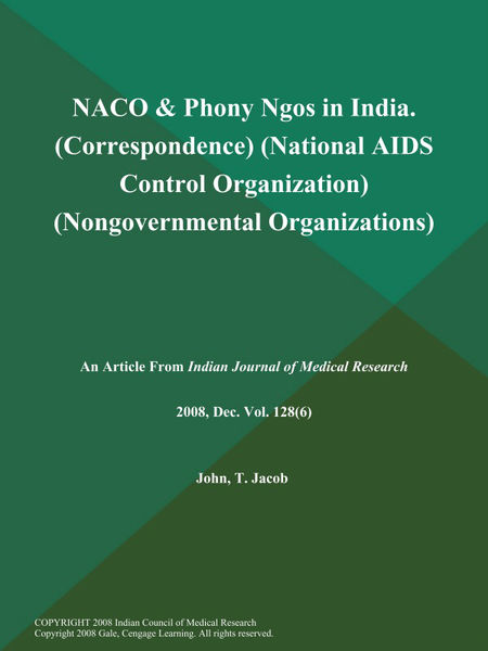 NACO & Phony Ngos in India (Correspondence) (National AIDS Control Organization) (Nongovernmental Organizations)