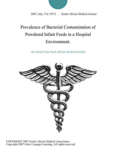 Prevalence of Bacterial Contamination of Powdered Infant Feeds in a Hospital Environment.