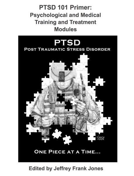 PTSD 101 Primer: Psychological and Medical Training and Treatment Modules