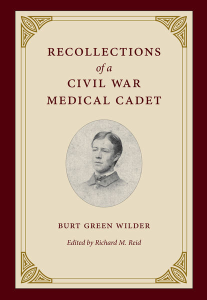 Recollections of a Civil War Medical Cadet