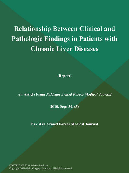 Relationship Between Clinical and Pathologic Findings in Patients with Chronic Liver Diseases (Report)